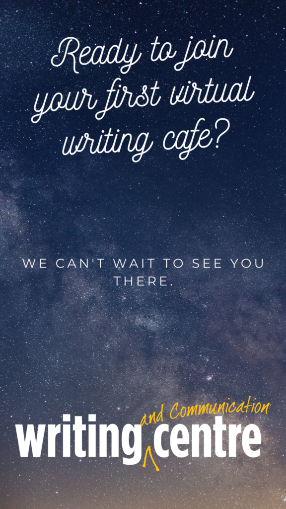 "A starry background. Text reads ""Ready to join your first virtual writing cafe? We can't wait to see you there."" WCC logo is on the bottom."