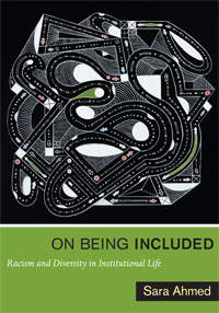 "book cover for Sara Ahmeds book titled ""On Being Included"" including an elaborate illustration of white ink on a black background"