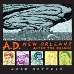 A. D. New Orleans After the Deluge