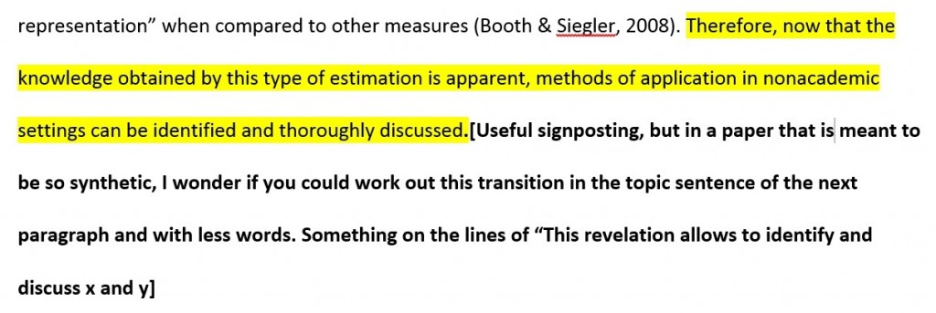 """). Therefore, now that the knowledge obtained by this type of estimation is apparent, methods of application in nonacademic settings can be identified and thoroughly discussed.[Useful signposting, but in a paper that is meant to be so synthetic, I wonder if you could work out this transition in the topic sentence of the next paragraph and with less words. Something on the lines of """"This revelation allows to identify and discuss x and y]"""